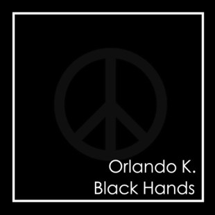 "Orlando Kennedy - ""Black Hands"""