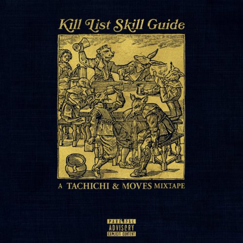 Tachichi & Moves - Kill List Skill Guide Mixtape
