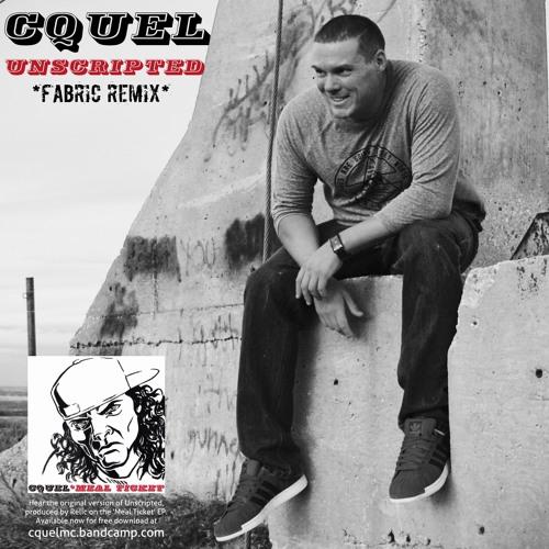 "Cquel - ""Unscripted"" (Fabric Remix)"