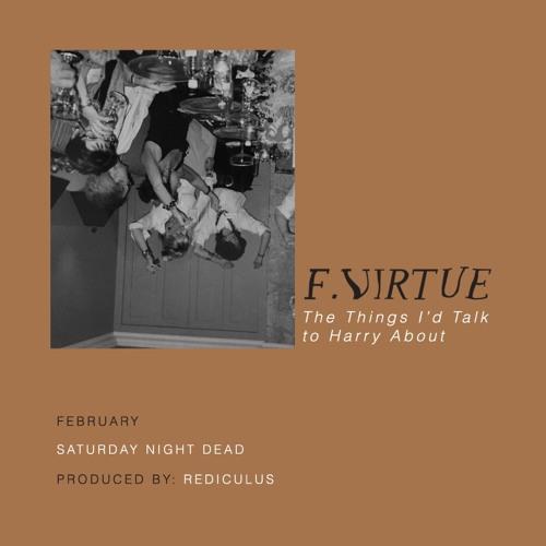 "F. Virtue - ""February: Saturday Night Dead"""