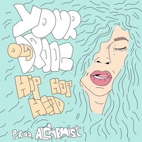 """Your Old Droog - """"Hip-Hop Head"""" (Prod. Bby Alchemist)"""