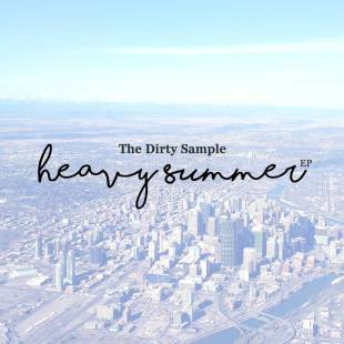 The Dirty Sample - Heavy Summer EP