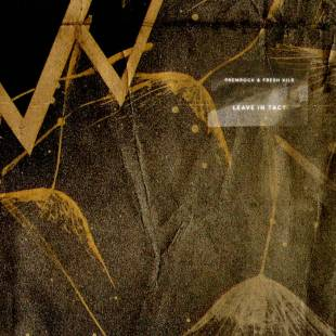 ALBUM STREAM: PremRock & Fresh Kils - Leave in Tact