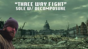 "Sole - ""Three Way Fight"" w/ Decomposure"