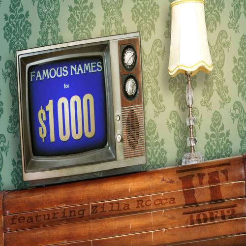 "IT (Alaska & Cryptic One) ""Famous Names for $1,000"" feat. Zilla Rocca"