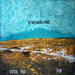 Cecil Tso - If We Were Gone