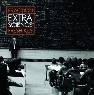 Fraction & Fresh Kils - Extra Science
