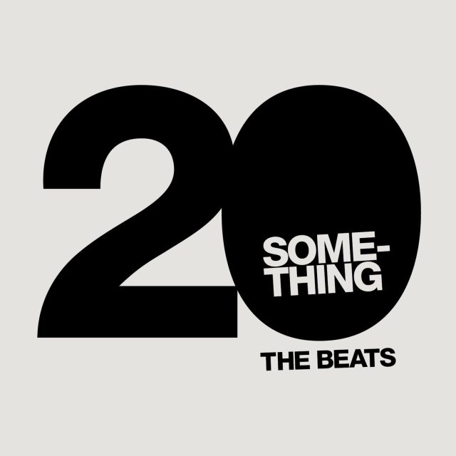 Chapter Thrive & Ryan Stinson - 20 Something (The Beats)