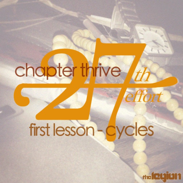 Chapter Thrive - 27th Effort: First Lesson - Cycles