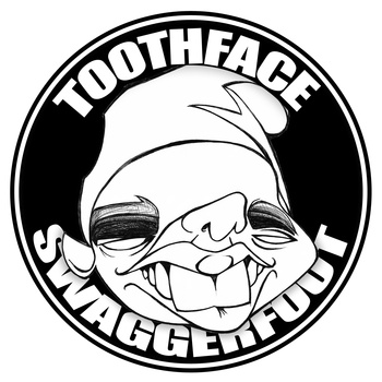 Metawon & The Dirty Sample - Toothface Swaggerfoot