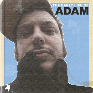 adam-the-early-life-of-adam