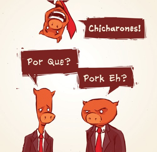 Chicharones - Por Que? (Pork Eh?)