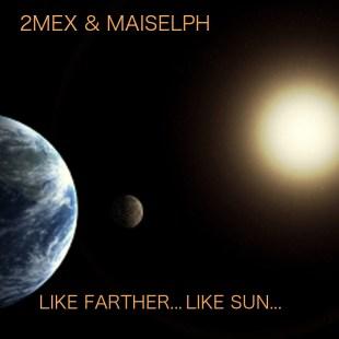 2mex-maiselph-like-fartherlike-sun-lp