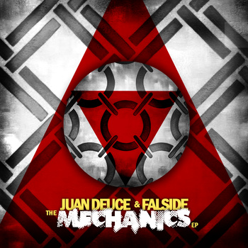Juan Deuce + Falside - The Mechanics EP