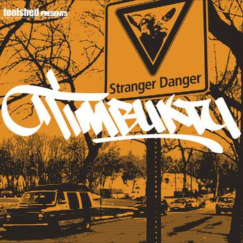 Timbuktu - Stranger Danger