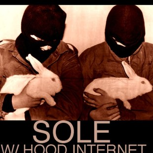 sole-gangster-of-love-w-the-hood-internet-shapers