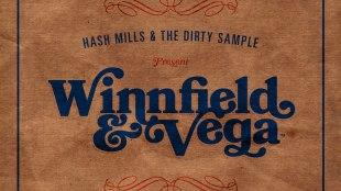 Hash Mills & The Dirty Sample Present: Winnfield & Vega