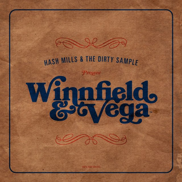 Hash Mills & The Dirty Sample Present: Winnfield & Vega