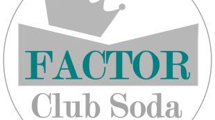 Factor - Club Soda Series 1