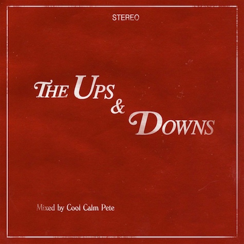 Cool Calm Pete - The Ups & Downs