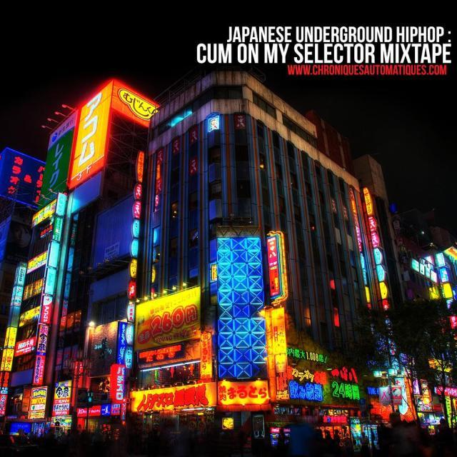 Japanese Underground Hiphop: Cum On My Selector Mixtape