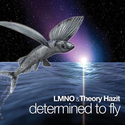 LMNO & Theory Hazit - Determined To Fly