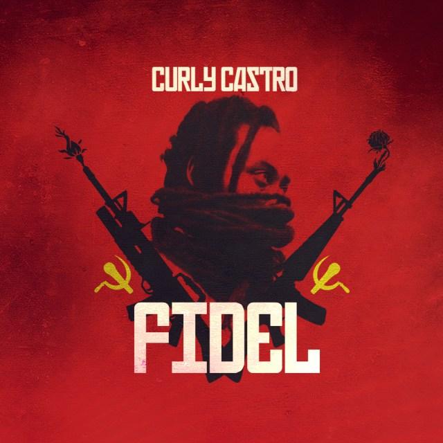 Curly Castro - FIDEL