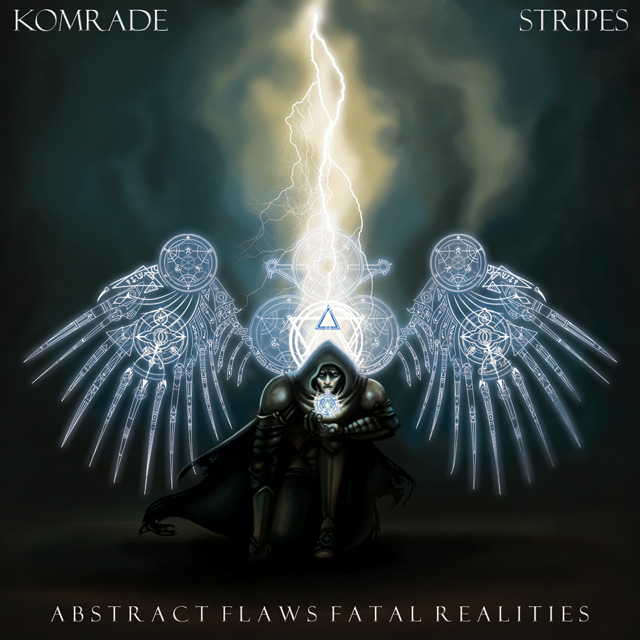 Komrade & Stripes - Abstract Flaws Fatal Realities