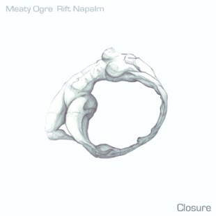 Rift Napalm & Meaty Ogre - Closure EP