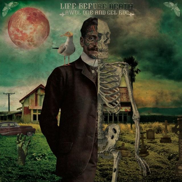 Awol One & Gel Roc - Life Before Death [free mixtape]