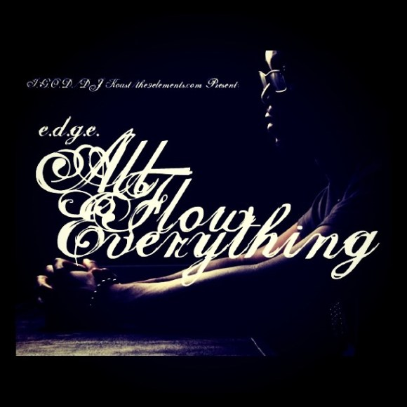 E.d.g.e - All Flow Everything