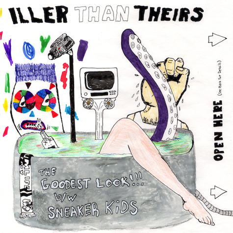 """Iller Than Theirs - """"The Goodest Look"""" b/w """"Sneaker Kids"""""""