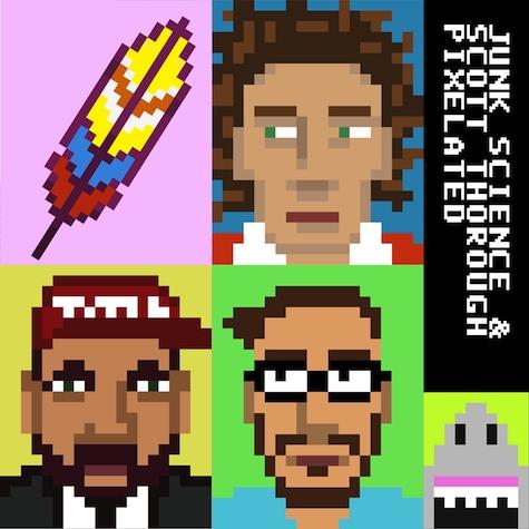 "Junk Science & Scott Thorough - ""Pixelated"""