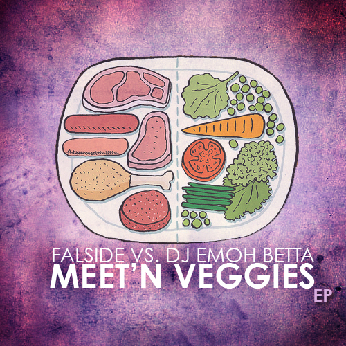 Falside vs. DJ Emoh Betta - Meet'n Veggies