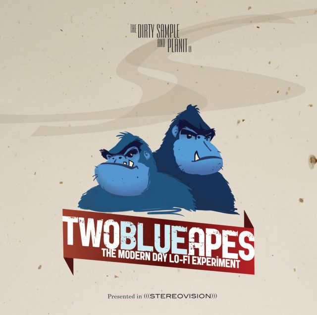 Planit & The Dirty Sample – Two Blue Apes