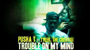 pusha-t-tyler-the-creator-trouble-on-my-mind