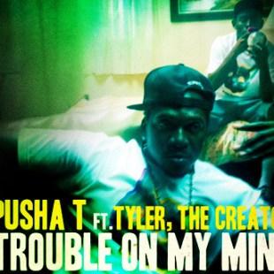 pusha-t-tyler-the-creator-trouble-on-my-mind