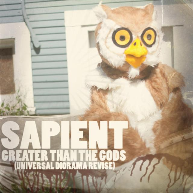 """Sapient - """"Greater Than The Gods"""""""