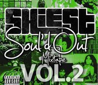 Shiest - Soul'd Out Mixtape Volume 2