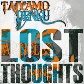 Taiyamo Denku - Lost Thoughts