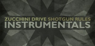 zucchini-drive-shotgun-rules-instrumentals