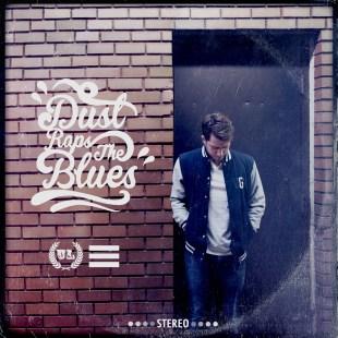 Dust - Dust Raps the Blues