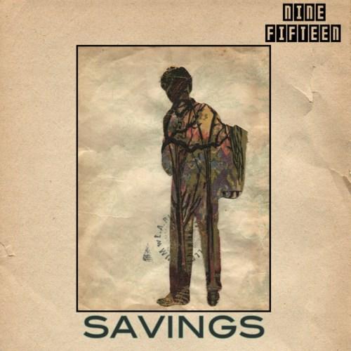 "Nine:Fifteen - ""Savings"""