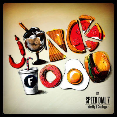Speed Dial 7 – Junk Food (mixed by Dj Grazzhoppa)