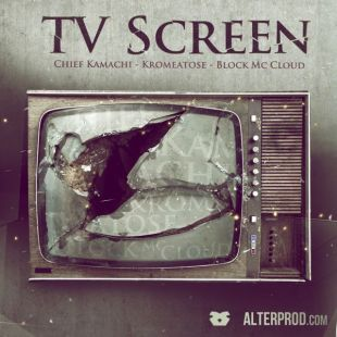 "Alterbeats (feat. Chief Kamachi, Kromeatose & Block McCloud) - ""TV Screen"""