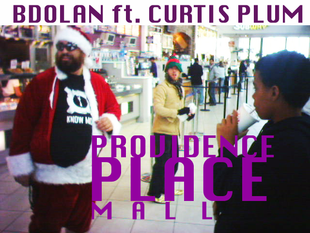 B. Dolan ft. Curtis Plum - Providence Place Mall