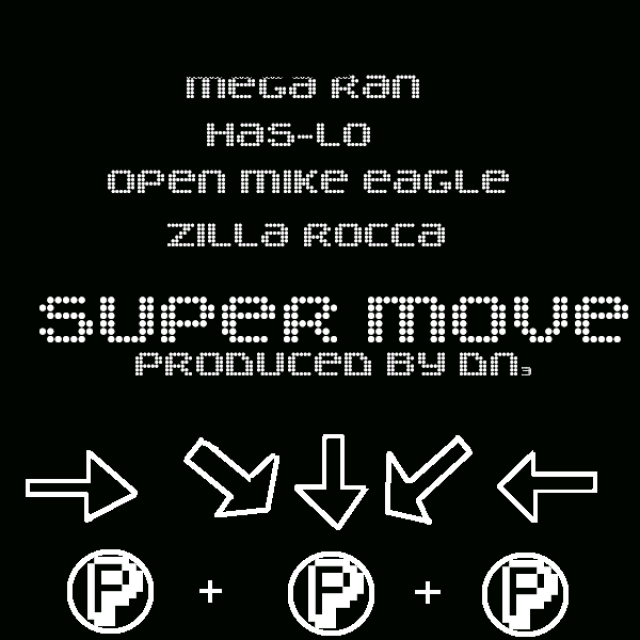 "Super Move feat. Has-Lo, Open Mike Eagle and Zilla Rocca - ""Mega Ran"""