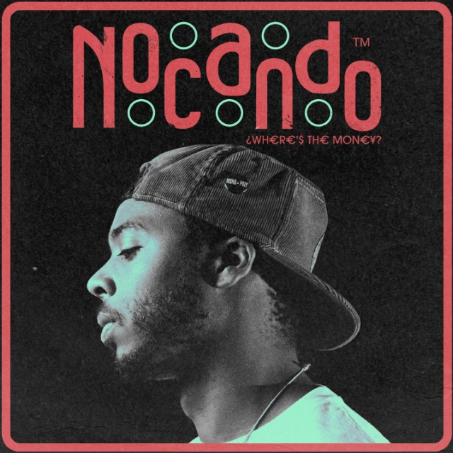"Nocando - ""Where's the Money?"""