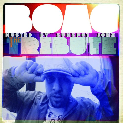 Boac - The Tribute Mixtape (Hosted by Sunspot Jonz)