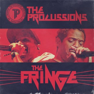 """The Procussions - """"The Fringe"""""""